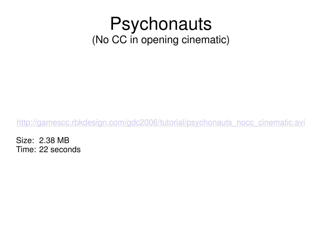 http://gamescc.rbkdesign.com/gdc2006/tutorial/psychonauts_nocc_cinematic.avi