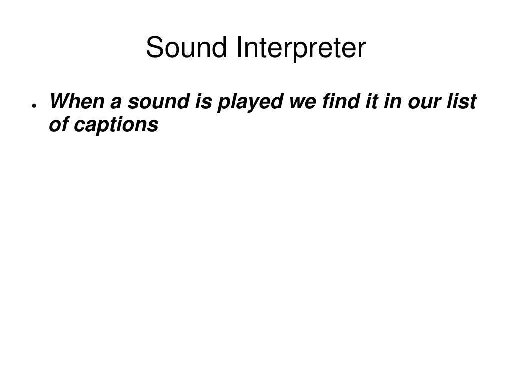 Sound Interpreter