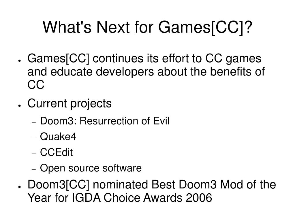 What's Next for Games[CC]?