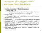investment in foreign securities other than direct investment
