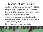 features of irish forestry