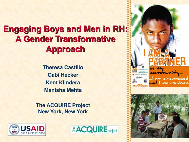 Engaging boys and men in rh a gender transformative approach