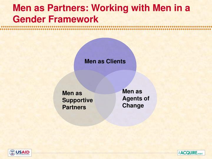 Men as Partners: Working with Men in a Gender Framework