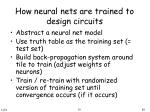 how neural nets are trained to design circuits