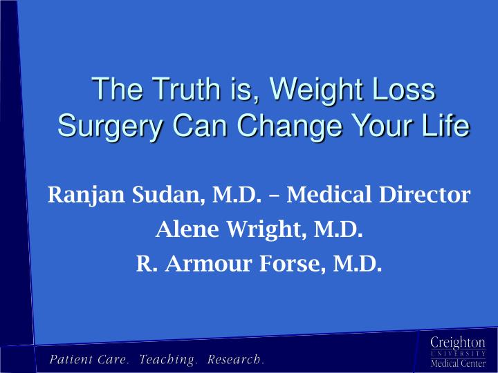 the truth is weight loss surgery can change your life n.