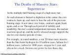 the deaths of massive stars supernovae