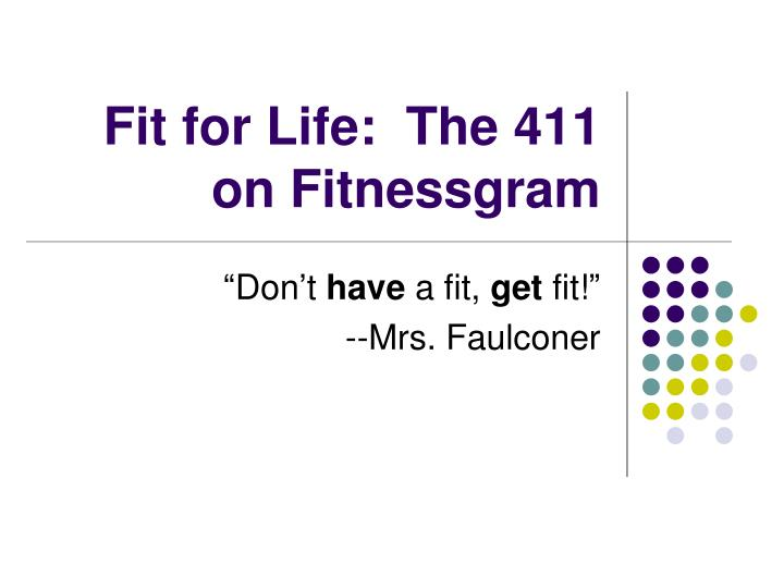 fit for life the 411 on fitnessgram n.