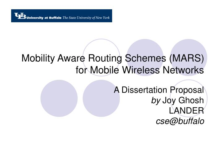 Mobility aware routing schemes mars for mobile wireless networks