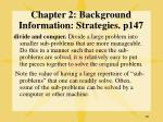 chapter 2 background information strategies p147