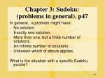 chapter 3 sudoku problems in general p47