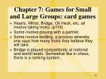 chapter 7 games for small and large groups card games