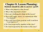 chapter 8 lesson planning students should be able to answer p129