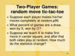 two player games random move tic tac toe