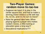 two player games random move tic tac toe55