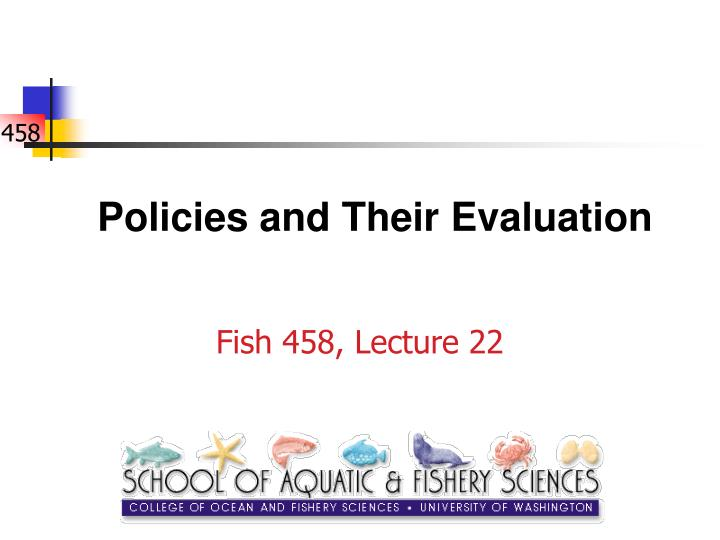 policies and their evaluation n.