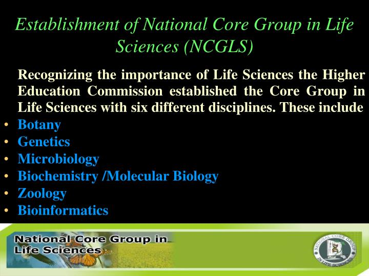 Establishment of National Core Group in Life Sciences (NCGLS)