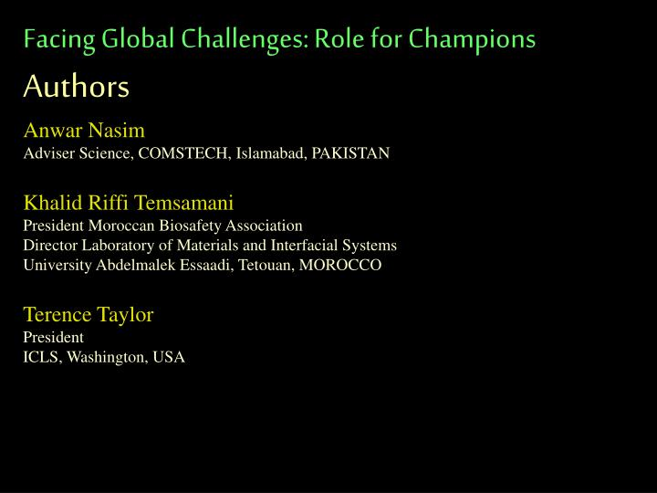 Facing Global Challenges: Role for Champions