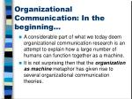 organizational communication in the beginning