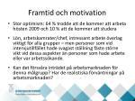 framtid och motivation