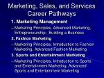 marketing sales and services career pathways