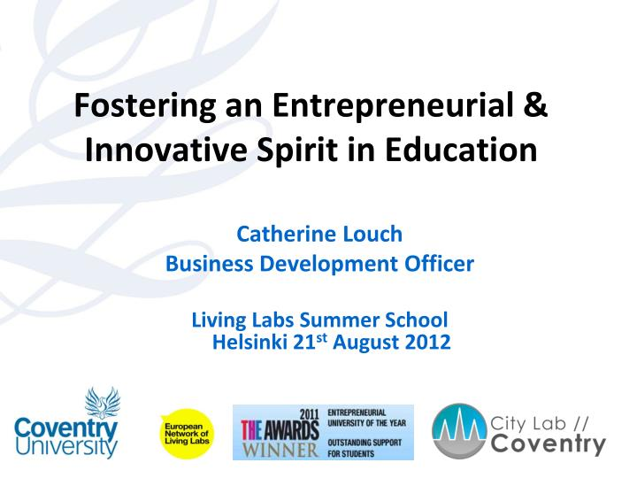 fostering an entrepreneurial innovative spirit in education