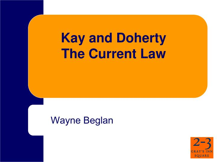 kay and doherty the current law n.
