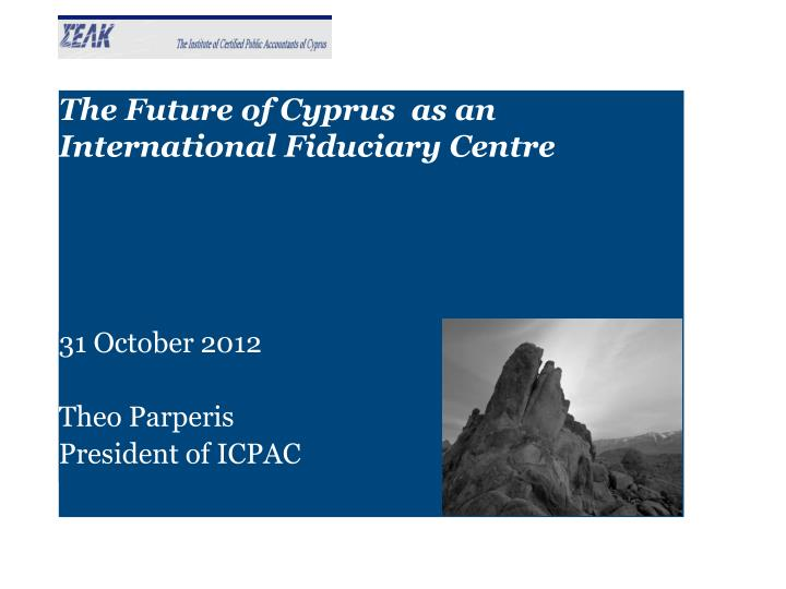 the future of cyprus as an international fiduciary centre n.