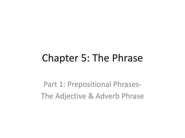 chapter 5 the phrase n.
