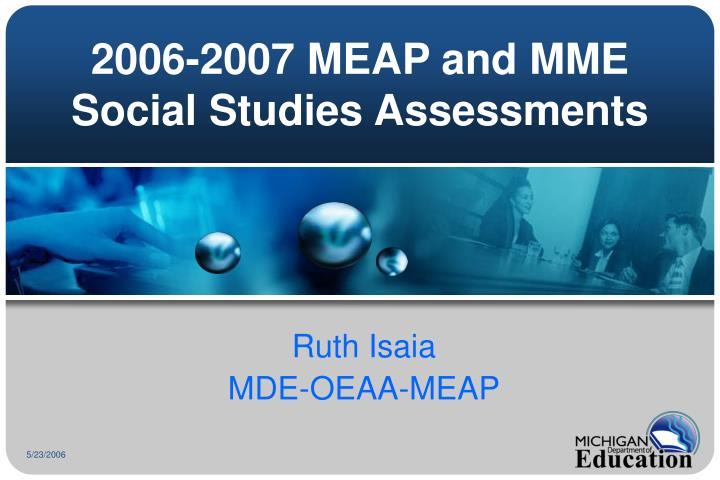 2006 2007 meap and mme social studies assessments n.