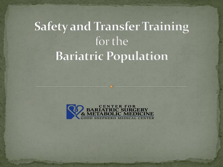 safety and transfer training for the bariatric population n.