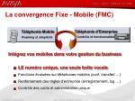 la convergence fixe mobile fmc