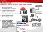 mobilit totale extension to cellular pour servir les itin rants