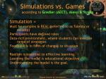 simulations vs games according to gredler aect alessi trollip