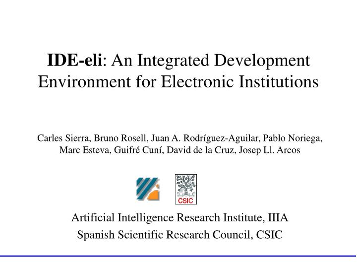 ide eli an integrated development environment for electronic institutions n.