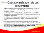 op rationnalisation de ces conventions