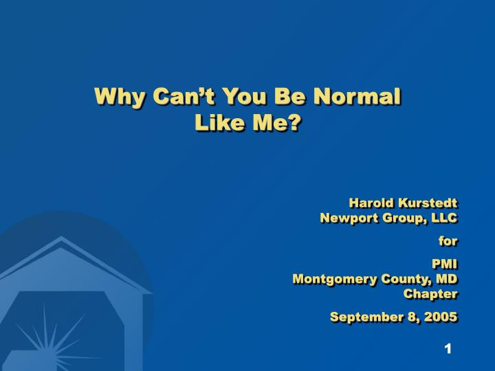 why can t you be normal like me n.