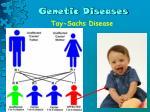 genetic diseases12
