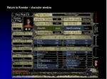 return to krondor character window