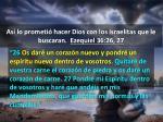 as lo prometi hacer dios con los israelitas que le buscaran ezequiel 36 26 27
