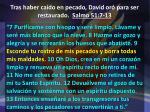 tras haber ca do en pecado david or para ser restaurado salmo 51 7 132