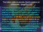 tras haber ca do en pecado david or para ser restaurado salmo 51 7 133