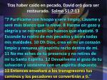 tras haber ca do en pecado david or para ser restaurado salmo 51 7 136