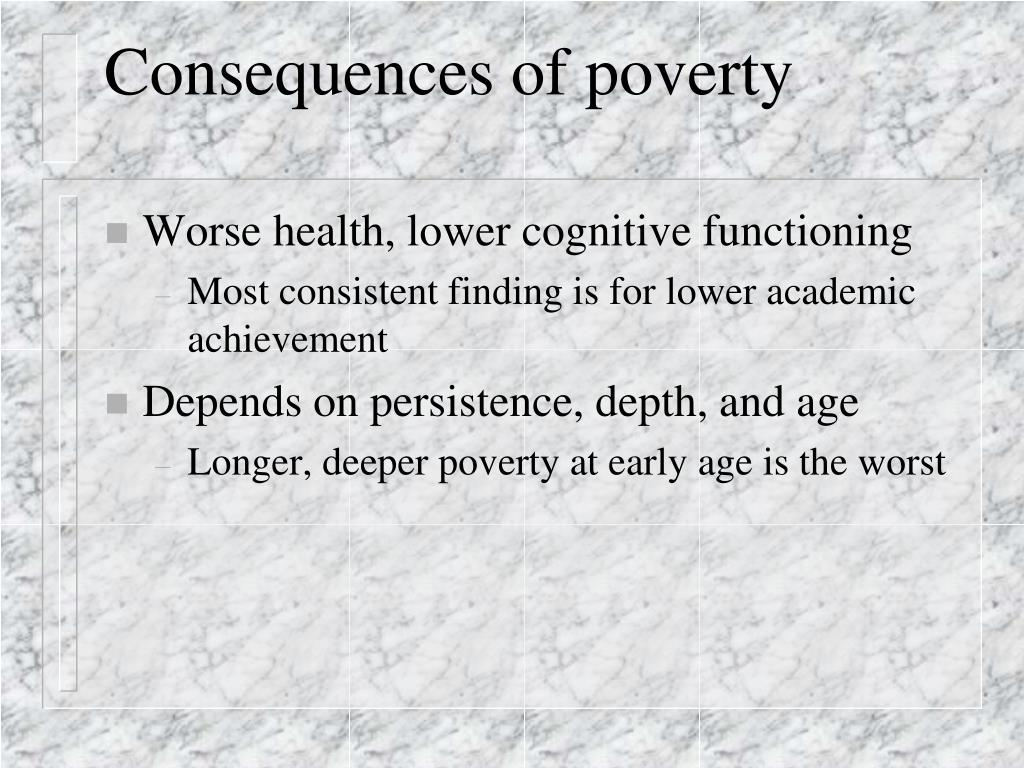 Consequences of poverty