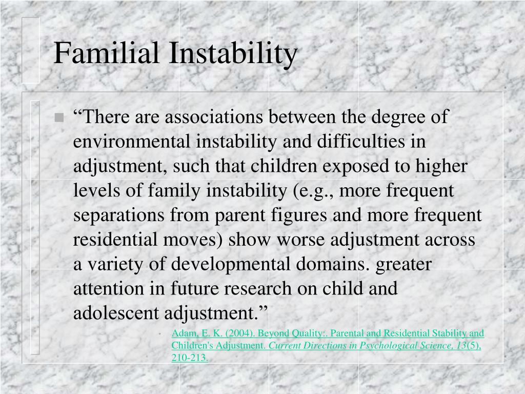 Familial Instability