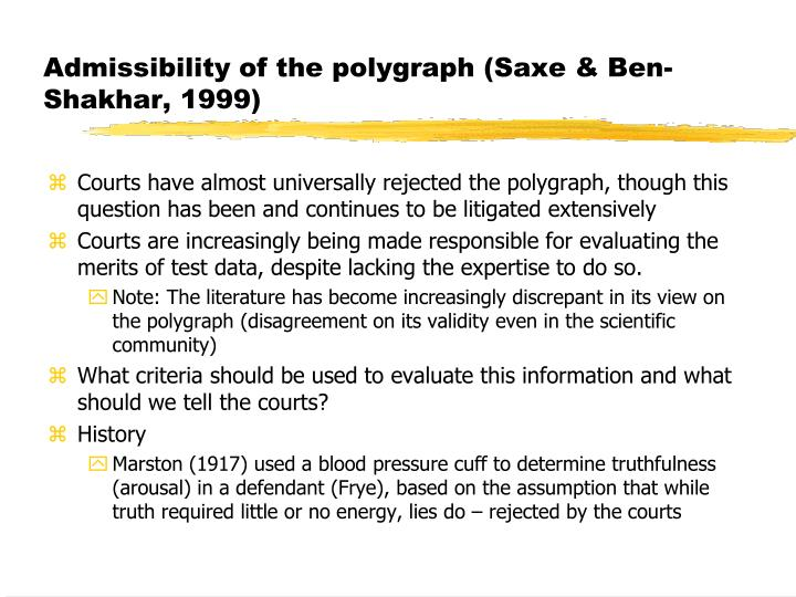 Admissibility of the polygraph (Saxe & Ben-Shakhar, 1999)