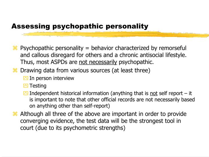 Assessing psychopathic personality