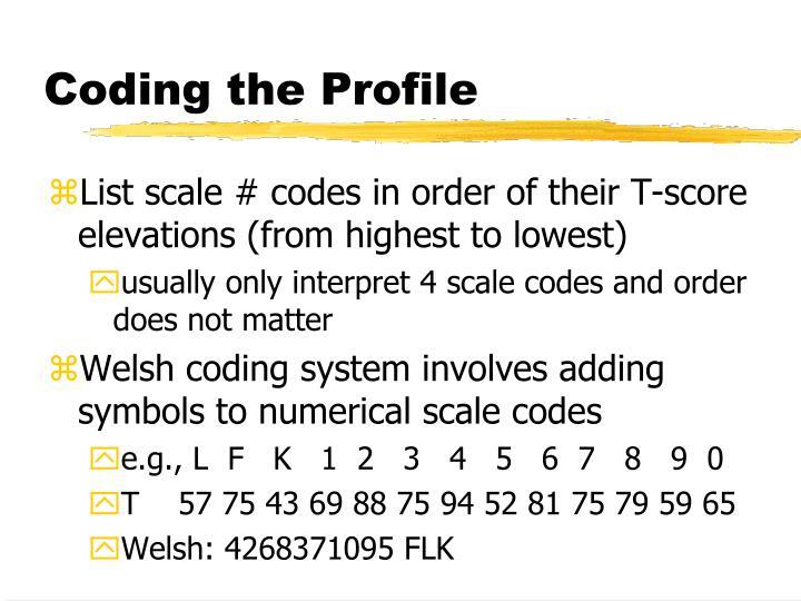 Coding the Profile