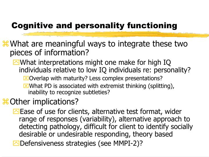 Cognitive and personality functioning