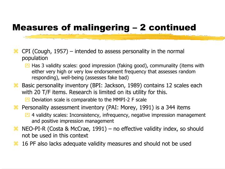 Measures of malingering – 2 continued