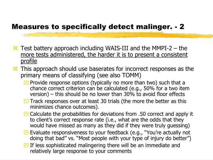 Measures to specifically detect malinger. - 2